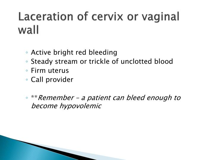 Laceration of cervix or vaginal wall