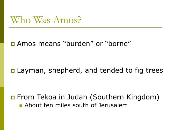 Who Was Amos?
