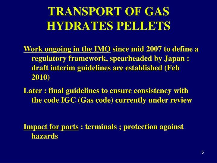 TRANSPORT OF GAS