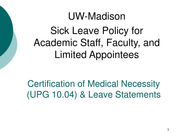 Certification of medical necessity upg 10 04 leave statements