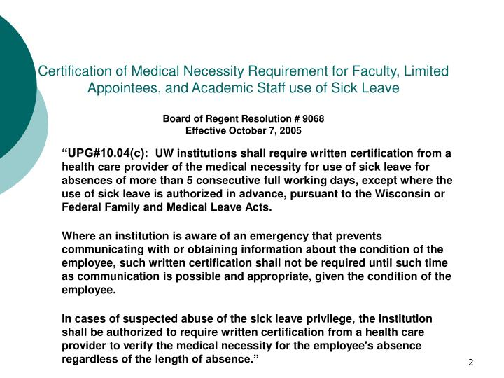 Certification of Medical Necessity Requirement for Faculty, Limited Appointees, and Academic Staff u...