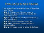 evaluacion multiaxial