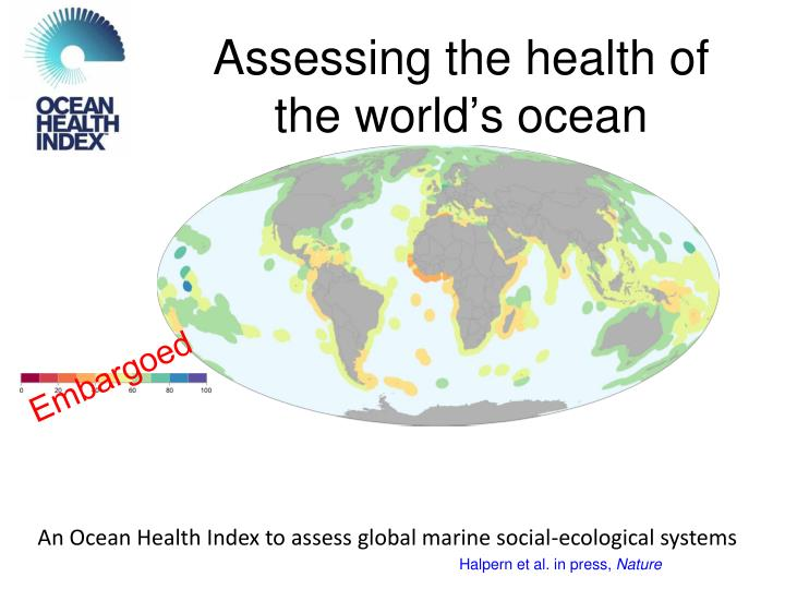 assessing the health of the world s ocean