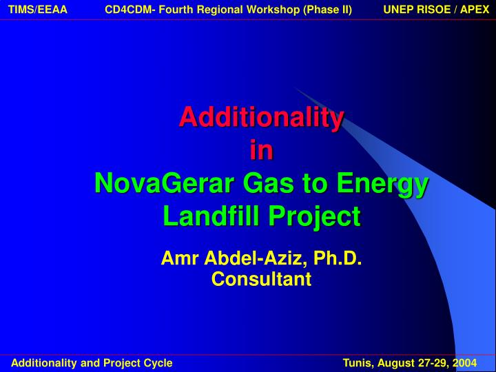 additionality in novagerar gas to energy landfill project n.