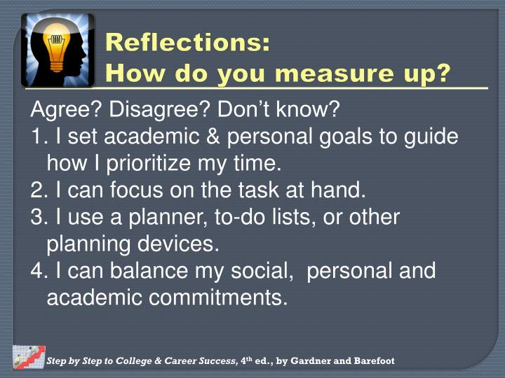 academic and personal goals My personal goal is simply to be successful, and i don't mean money whatever i choose to do i simply want to enjoy it, to be good at it, and to continue bettering myself and really, my professional goals align pretty darn closely with that.