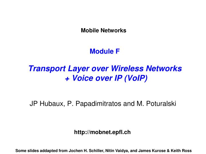 module f transport layer over wireless networks voice over ip voip n.