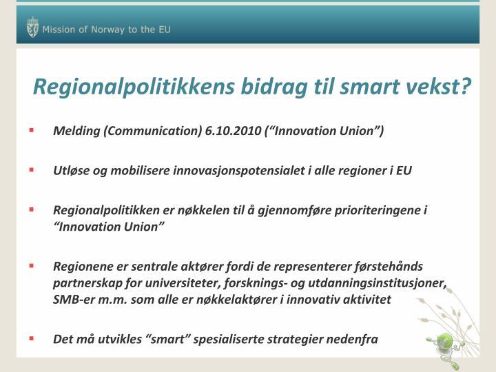 Regionalpolitikkens bidrag til smart vekst?