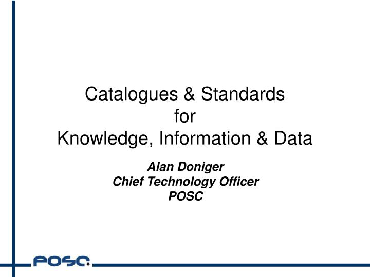 Catalogues standards for knowledge information data