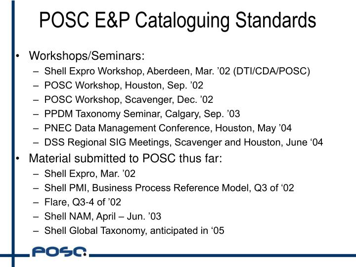 POSC E&P Cataloguing Standards