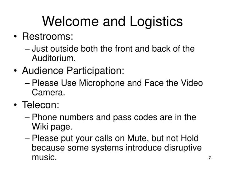 Welcome and logistics