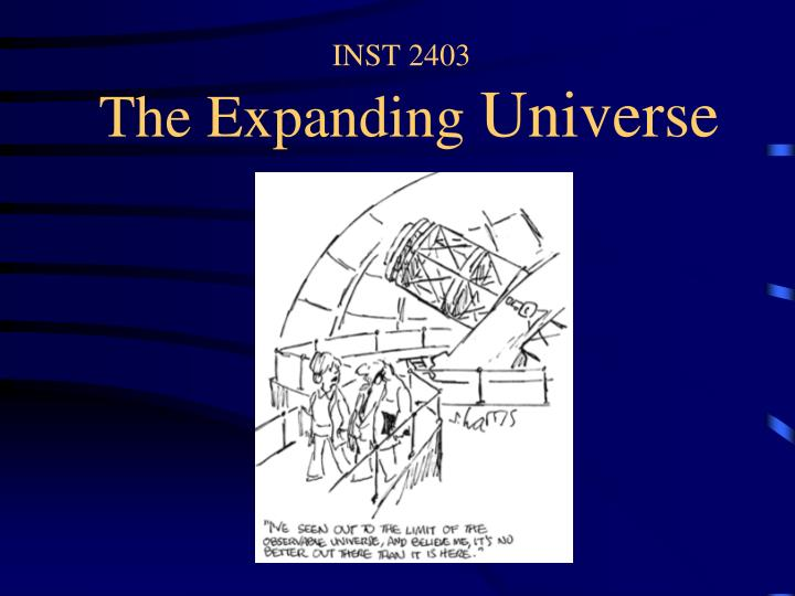 inst 2403 the expanding universe n.