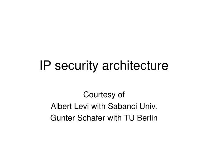 ip security architecture n.