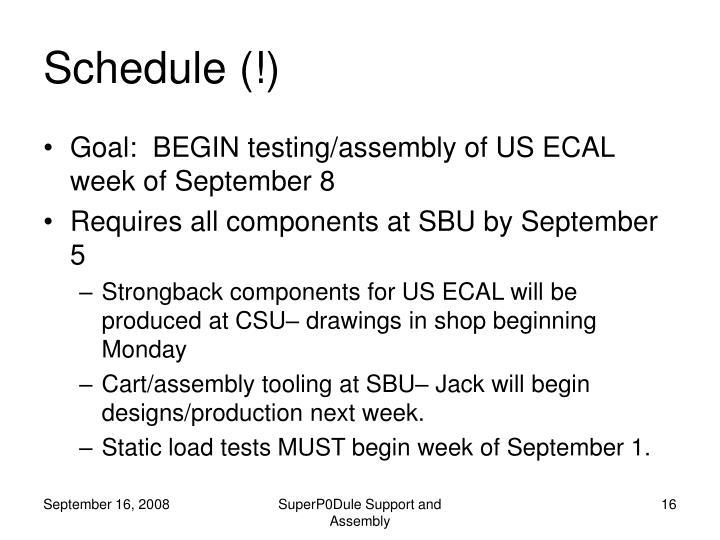 Schedule (!)