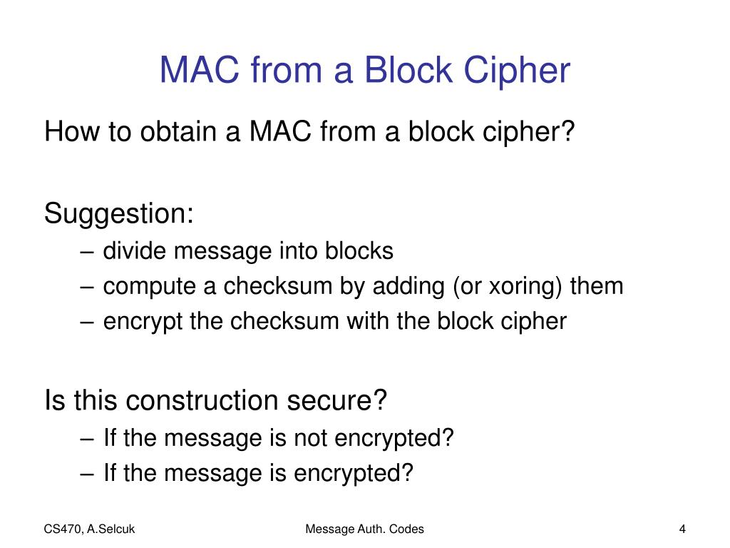 PPT - Authenticating with Block Ciphers PowerPoint Presentation - ID