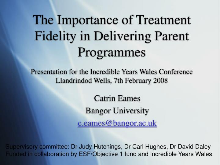 The Importance of Treatment Fidelity in Delivering Parent Programmes