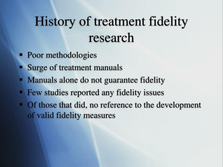 History of treatment fidelity research