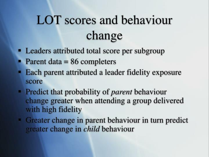 LOT scores and behaviour change