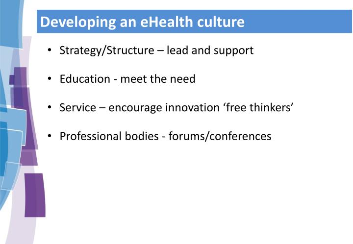 Developing an eHealth culture