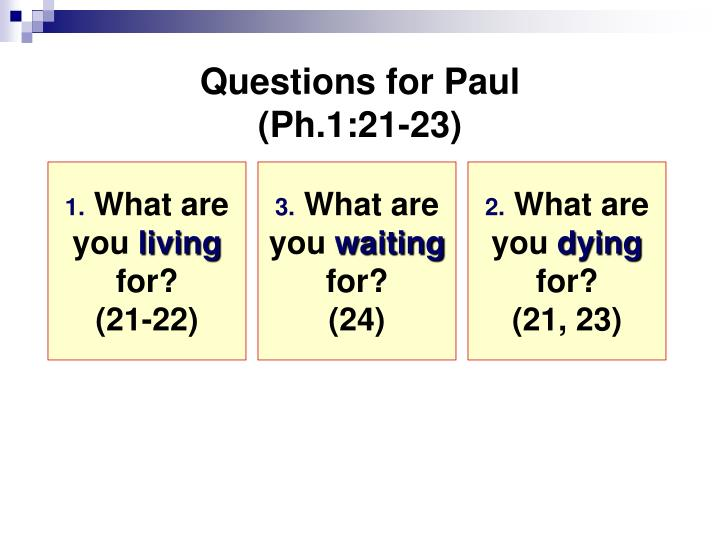 Questions for Paul