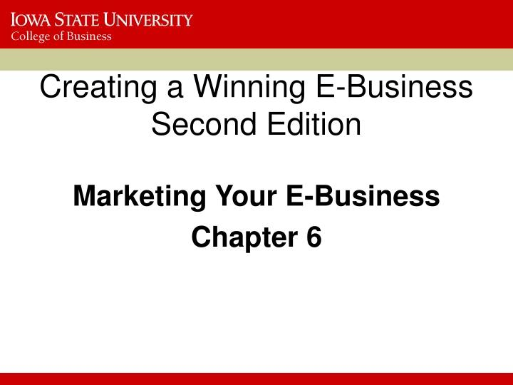 creating a winning e business second edition n.