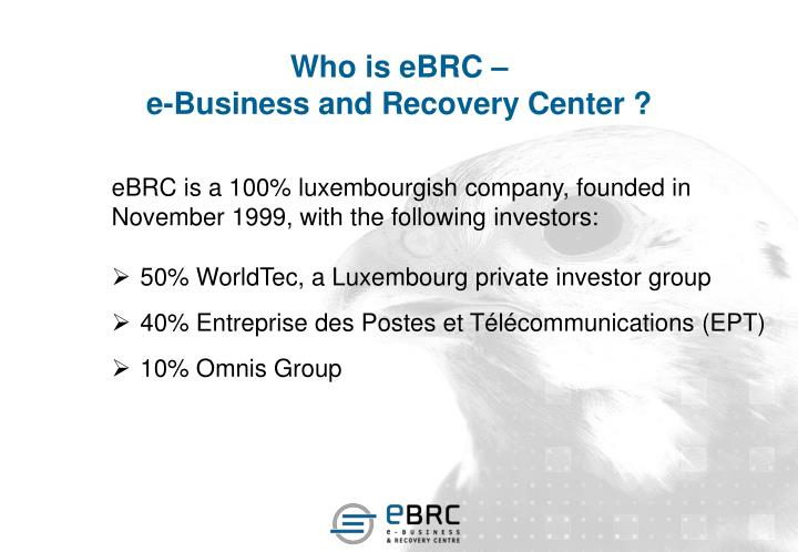 Who is ebrc e business and recovery center
