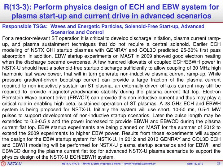 R(13-3): Perform physics design of ECH and EBW system for plasma start-up and current drive in advanced scenarios