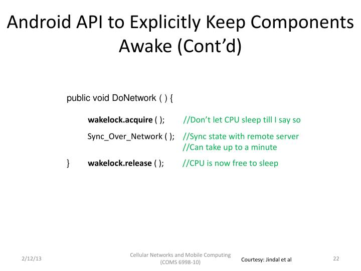 Android API to Explicitly Keep Components Awake (Cont'd)