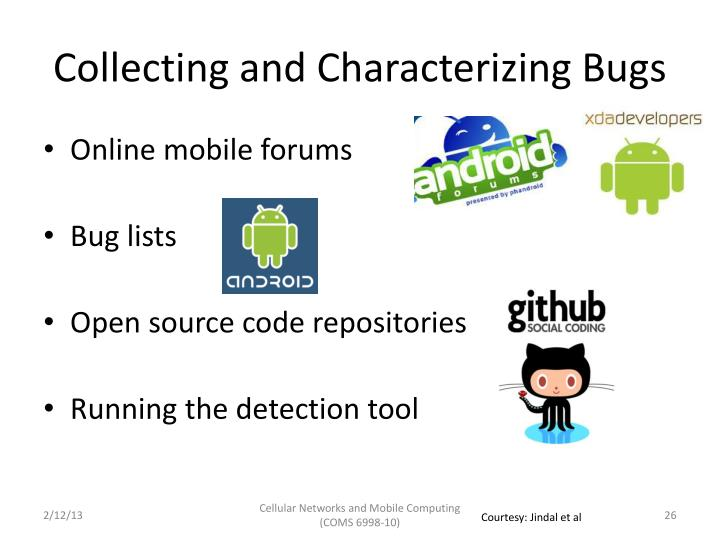 Collecting and Characterizing Bugs