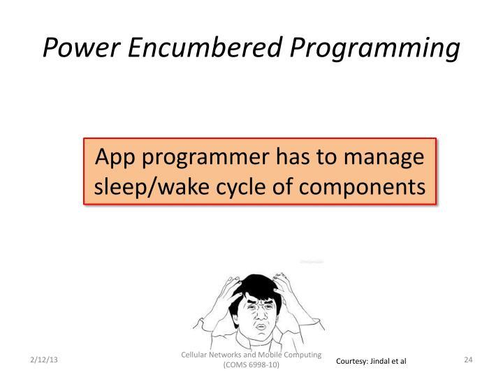 Power Encumbered Programming