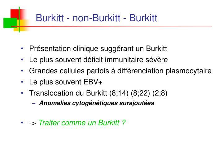 Burkitt - non-Burkitt - Burkitt