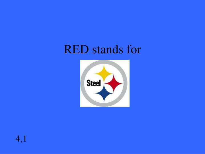 RED stands for