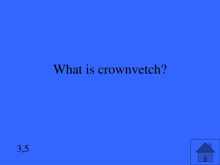 What is crownvetch?