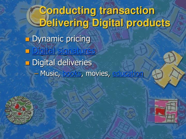 Conducting transaction