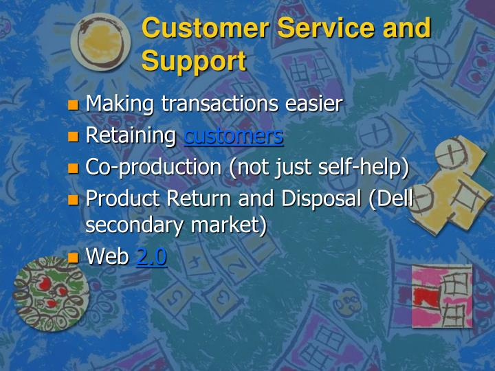 Customer Service and Support