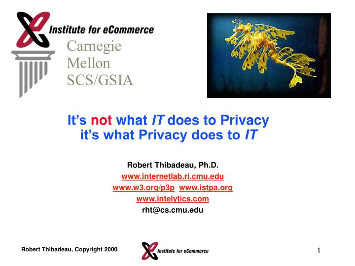 it s not what it does to privacy it s what privacy does to it n.