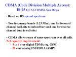 cdma code division multiple access is 95 qualcomm san diego