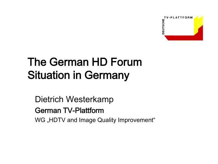 The german hd forum situation in germany