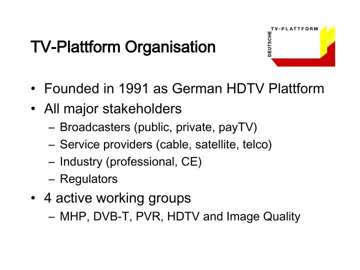 Tv plattform organisation