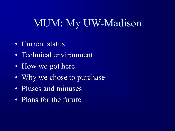 Mum my uw madison