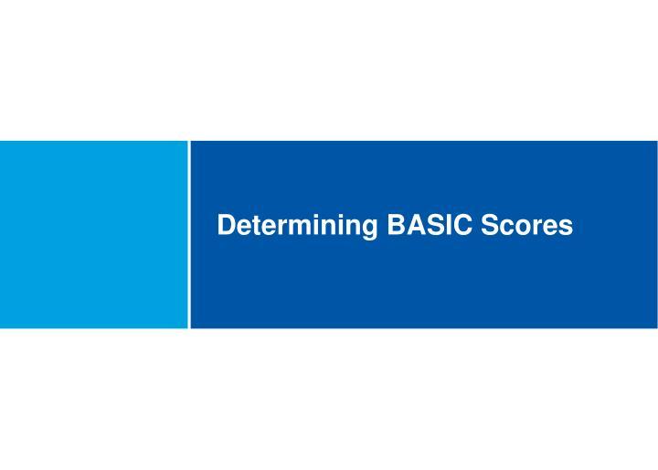 Determining BASIC Scores