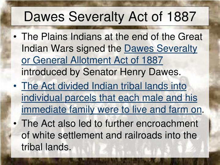 Dawes Severalty Act of 1887