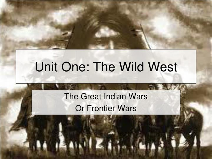 unit one the wild west n.