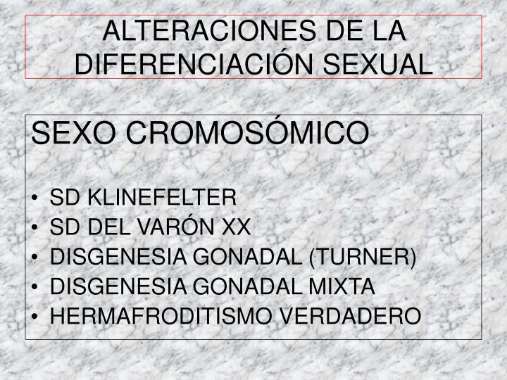 ALTERACIONES DE LA DIFERENCIACIÓN SEXUAL