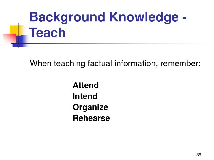 Background Knowledge - Teach