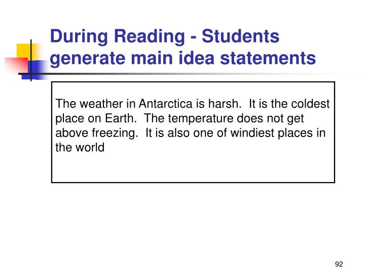 During Reading - Students generate main idea statements