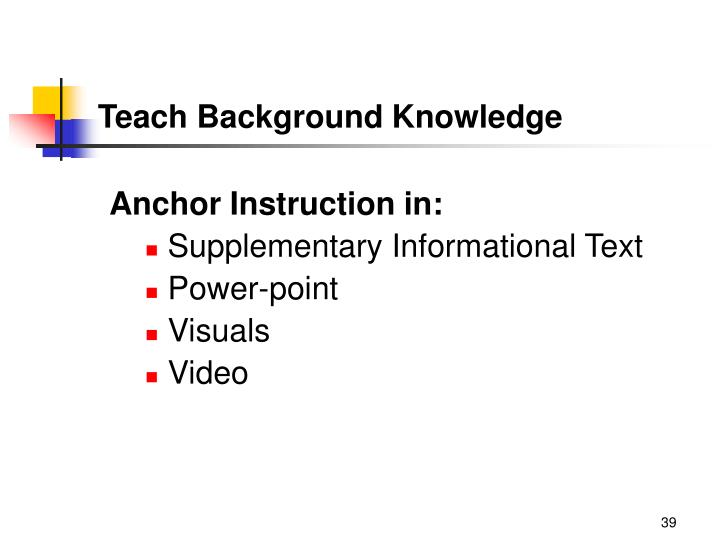 Teach Background Knowledge