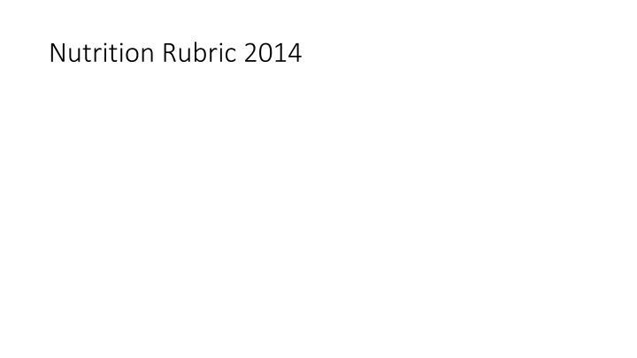 Nutrition Rubric 2014