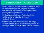 determinism possibilism