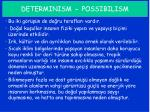 determinism possibilism1
