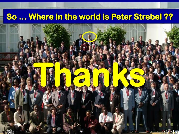 So … Where in the world is Peter Strebel ??